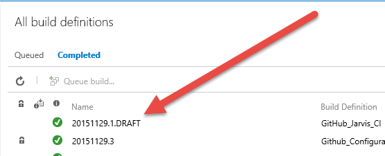 Build result of Drafts build have a .DRAFT suffix to distinguish from a standard build output